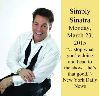 Simply Sinatra Performing on Monday, March 23, 2015