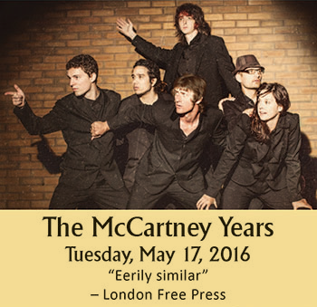 The McCartney Years Performing On Tuesday, May 17, 2016